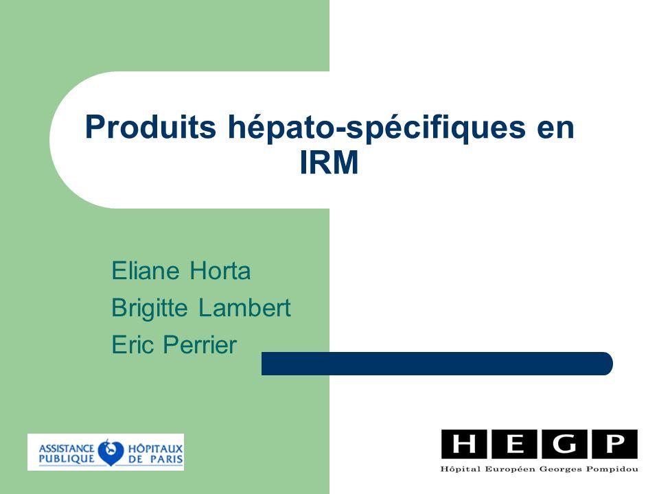 Produits hépato-spécifiques en IRM