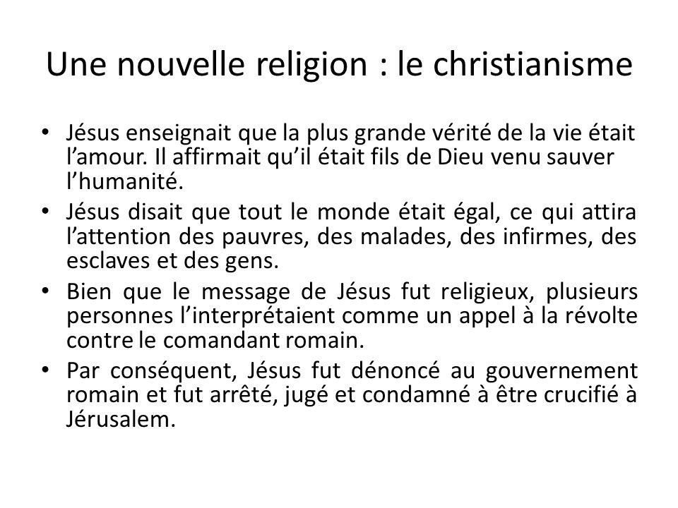 Une nouvelle religion : le christianisme