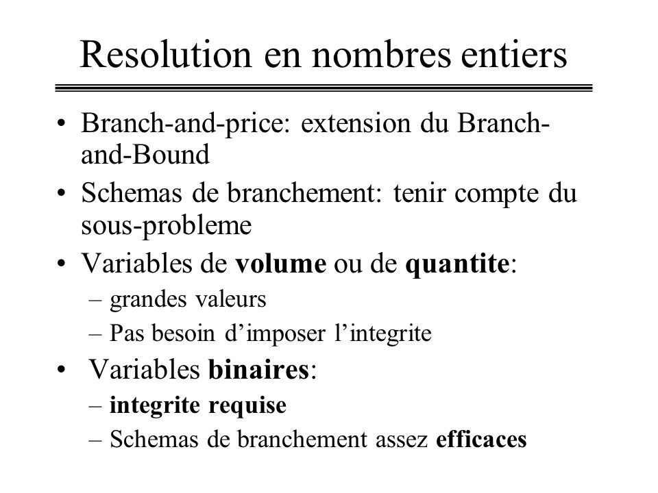 Resolution en nombres entiers