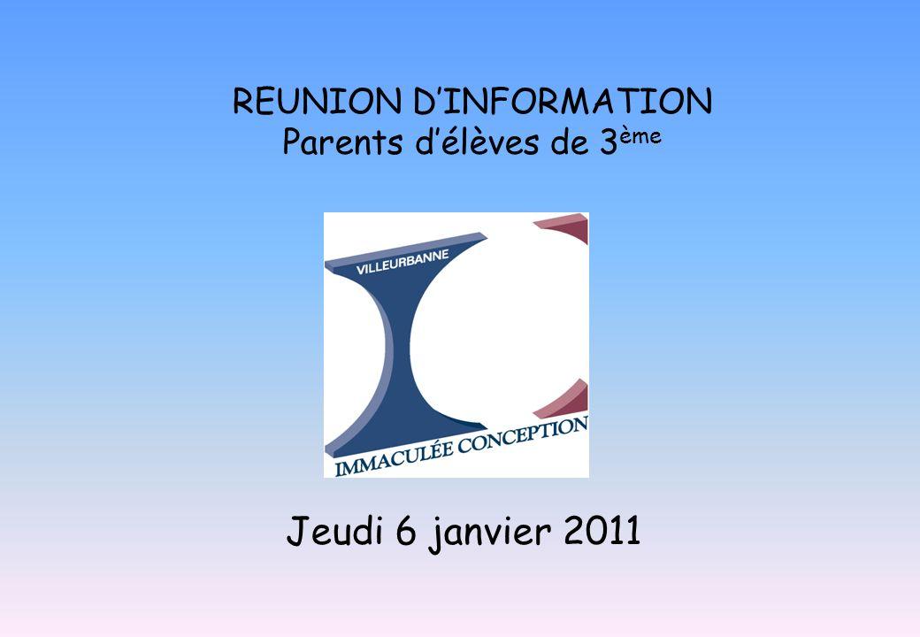 REUNION D'INFORMATION Parents d'élèves de 3ème