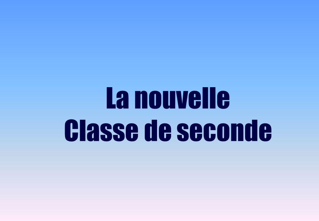 La nouvelle Classe de seconde