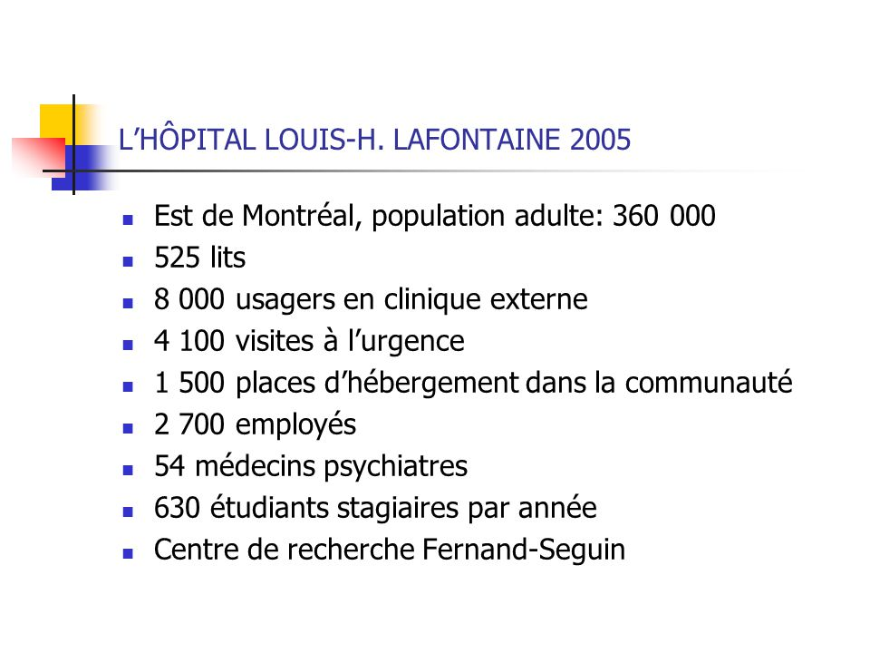 L'HÔPITAL LOUIS-H. LAFONTAINE 2005