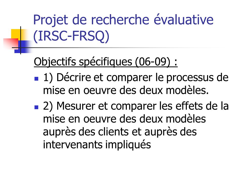 Projet de recherche évaluative (IRSC-FRSQ)