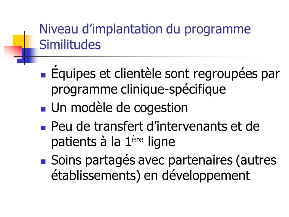 Niveau d'implantation du programme Similitudes