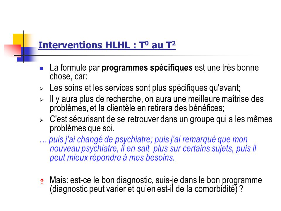 Interventions HLHL : T0 au T2