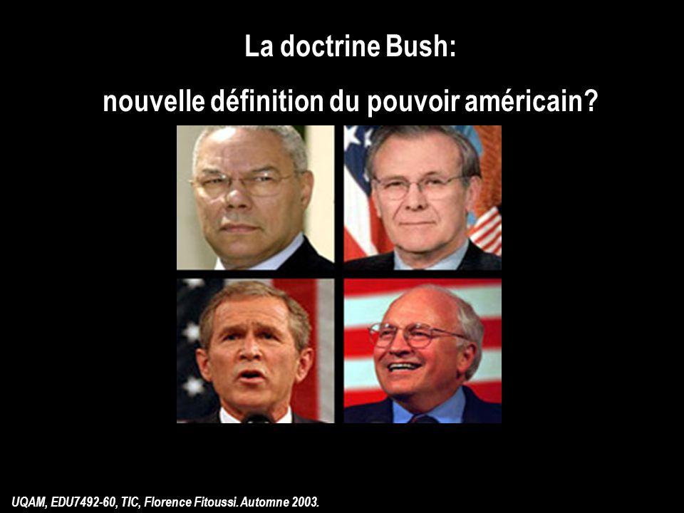 La doctrine Bush: nouvelle définition du pouvoir américain