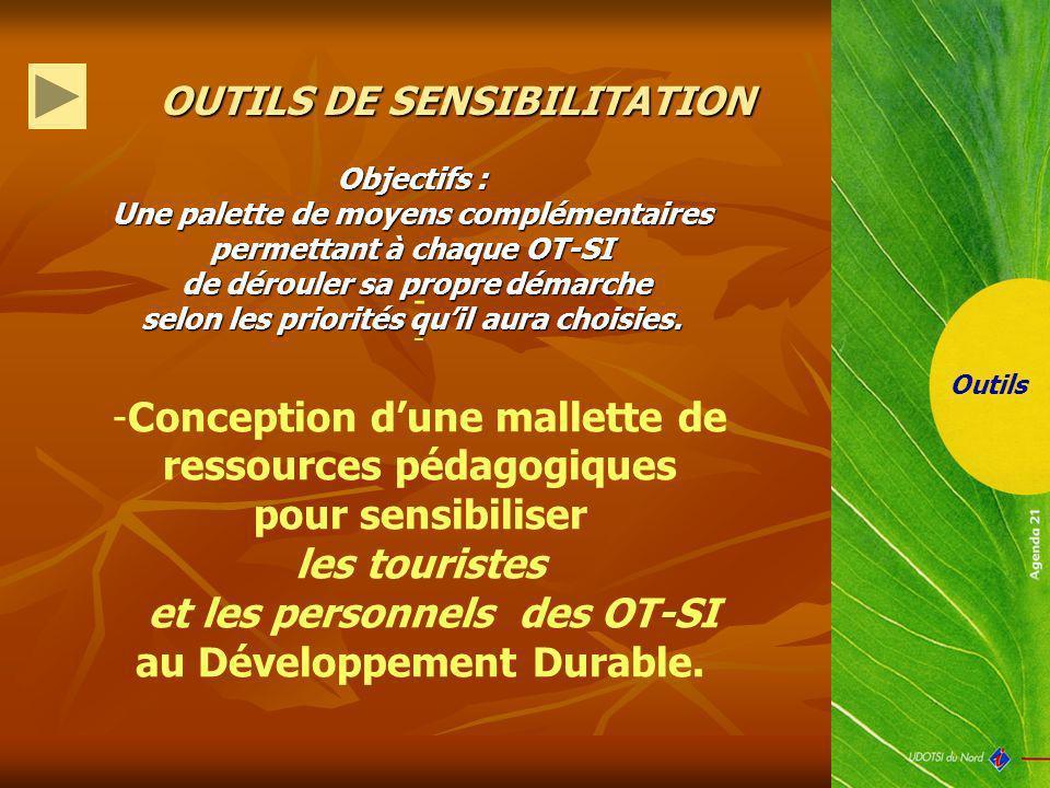 et les personnels des OT-SI au Développement Durable.