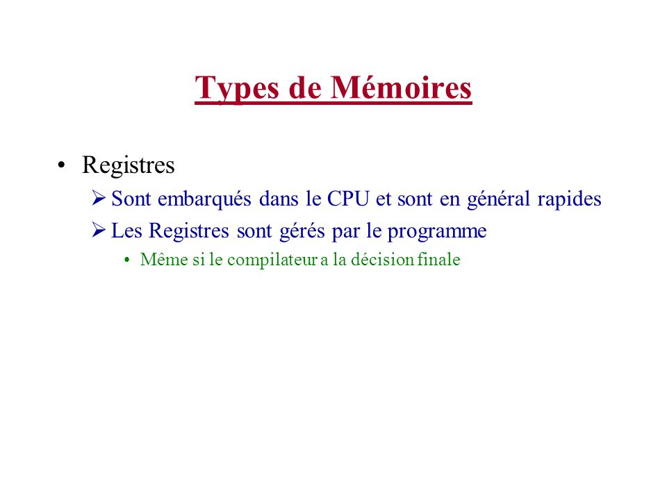 Types de Mémoires Registres