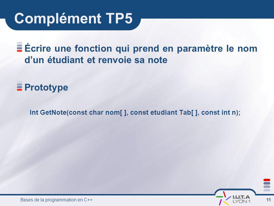 Complément TP5 Écrire une fonction qui prend en paramètre le nom d'un étudiant et renvoie sa note. Prototype.