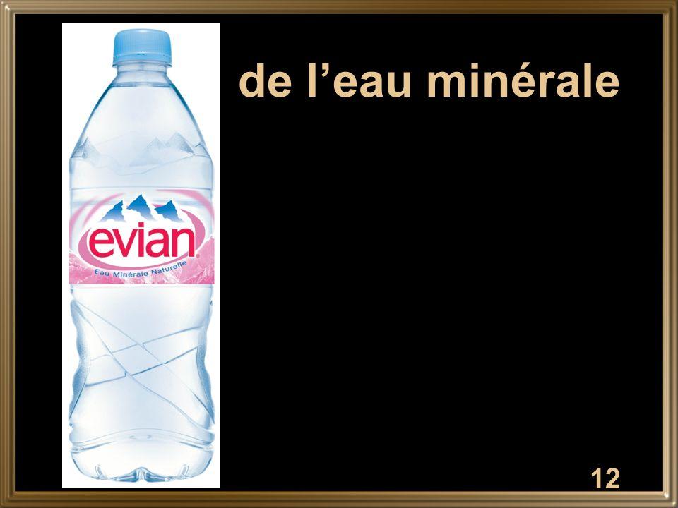 de l'eau minérale