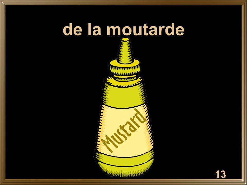 de la moutarde