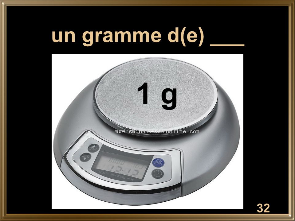 un gramme d(e) ___ 1 g