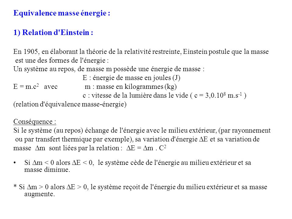 Equivalence masse énergie : 1) Relation d Einstein :