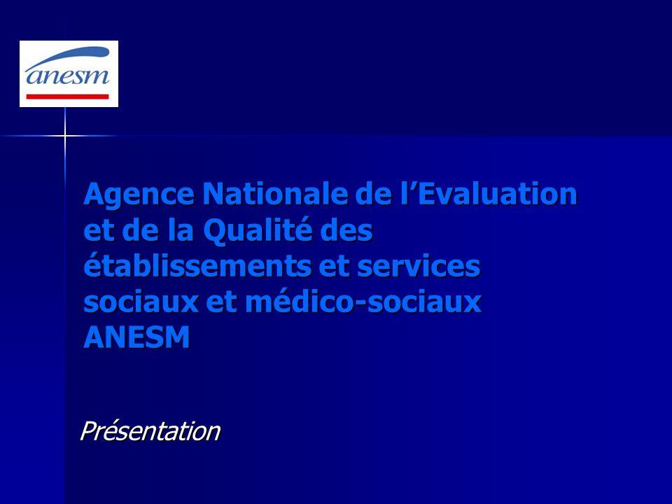 Agence Nationale de l'Evaluation et de la Qualité des établissements et services sociaux et médico-sociaux ANESM