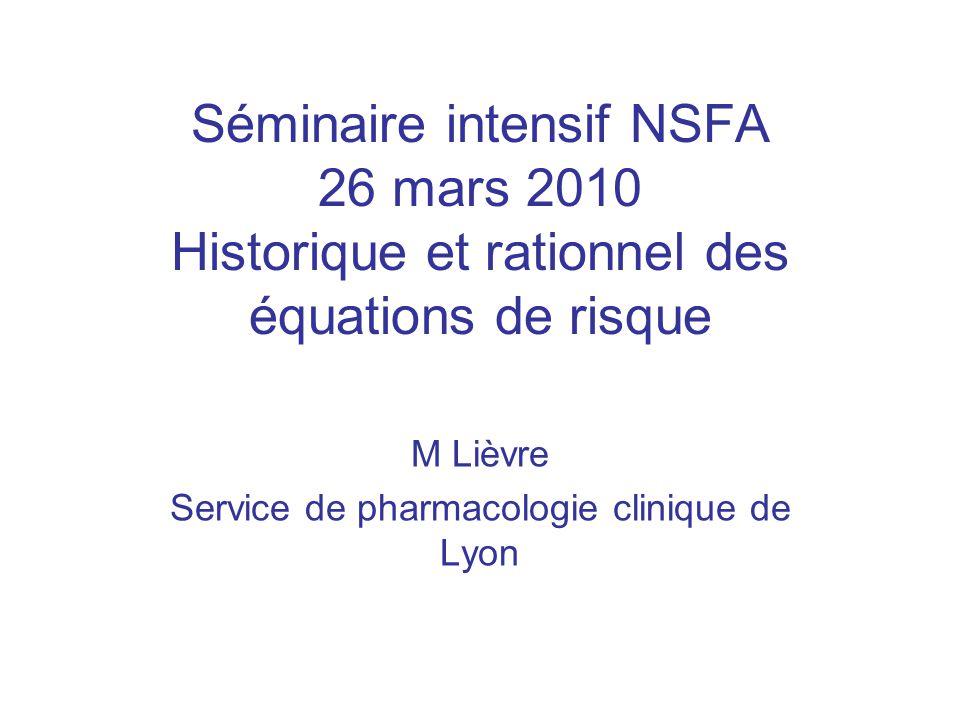 M Lièvre Service de pharmacologie clinique de Lyon