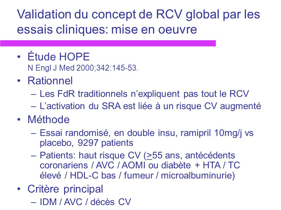 Validation du concept de RCV global par les essais cliniques: mise en oeuvre