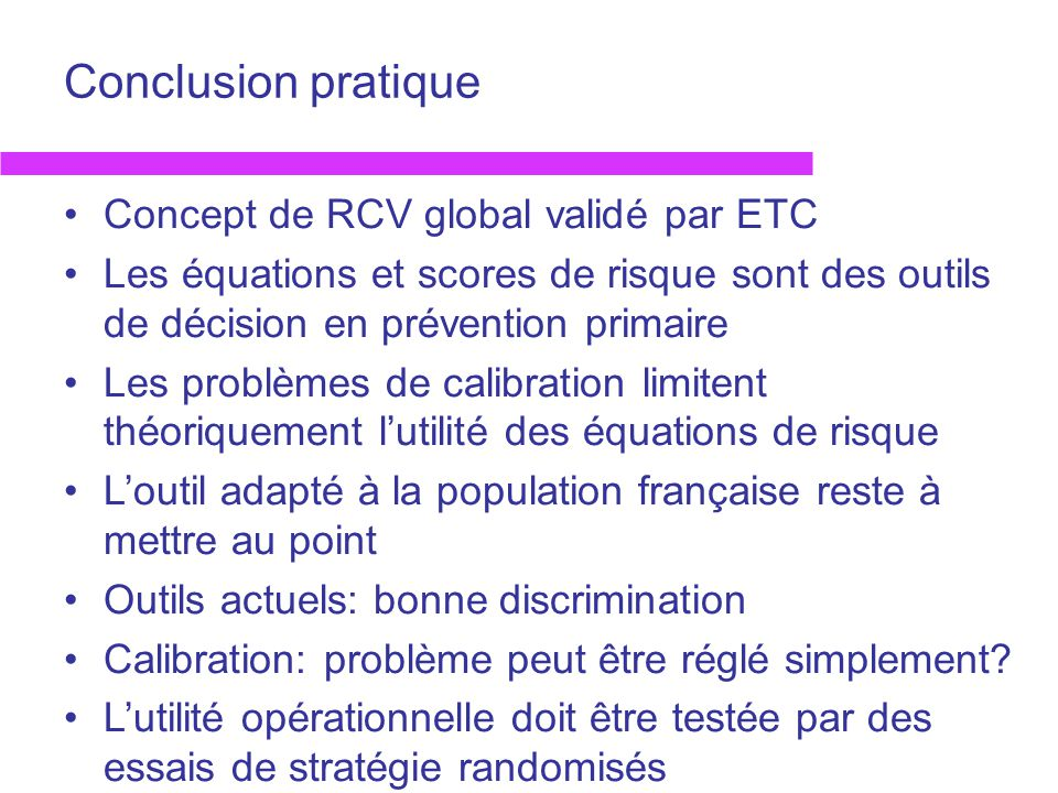 Conclusion pratique Concept de RCV global validé par ETC