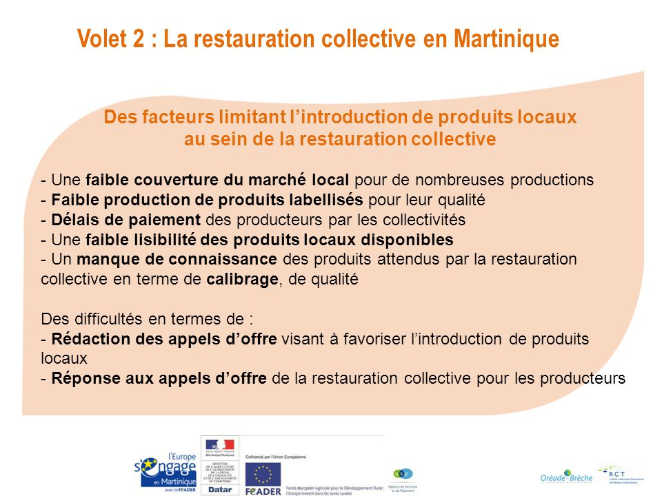 Volet 2 : La restauration collective en Martinique