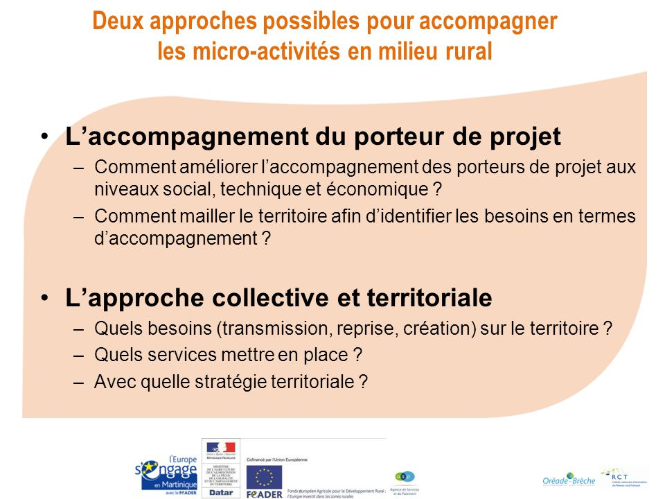 Deux approches possibles pour accompagner