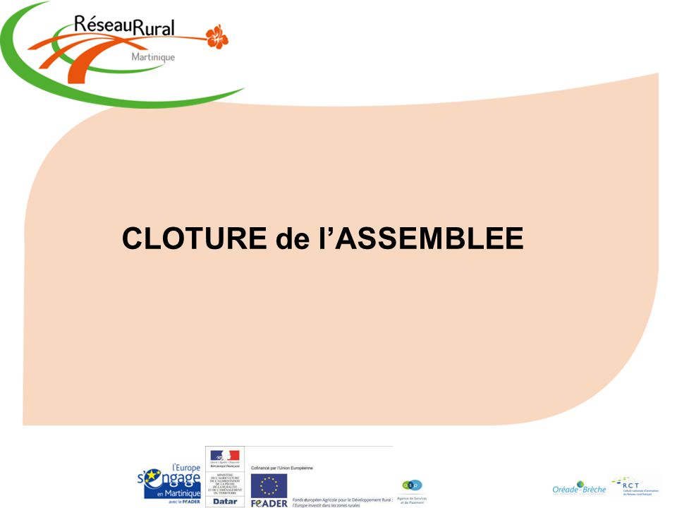 CLOTURE de l'ASSEMBLEE