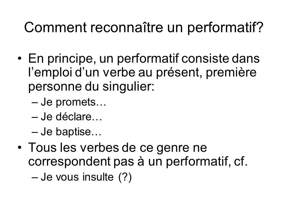 Comment reconnaître un performatif