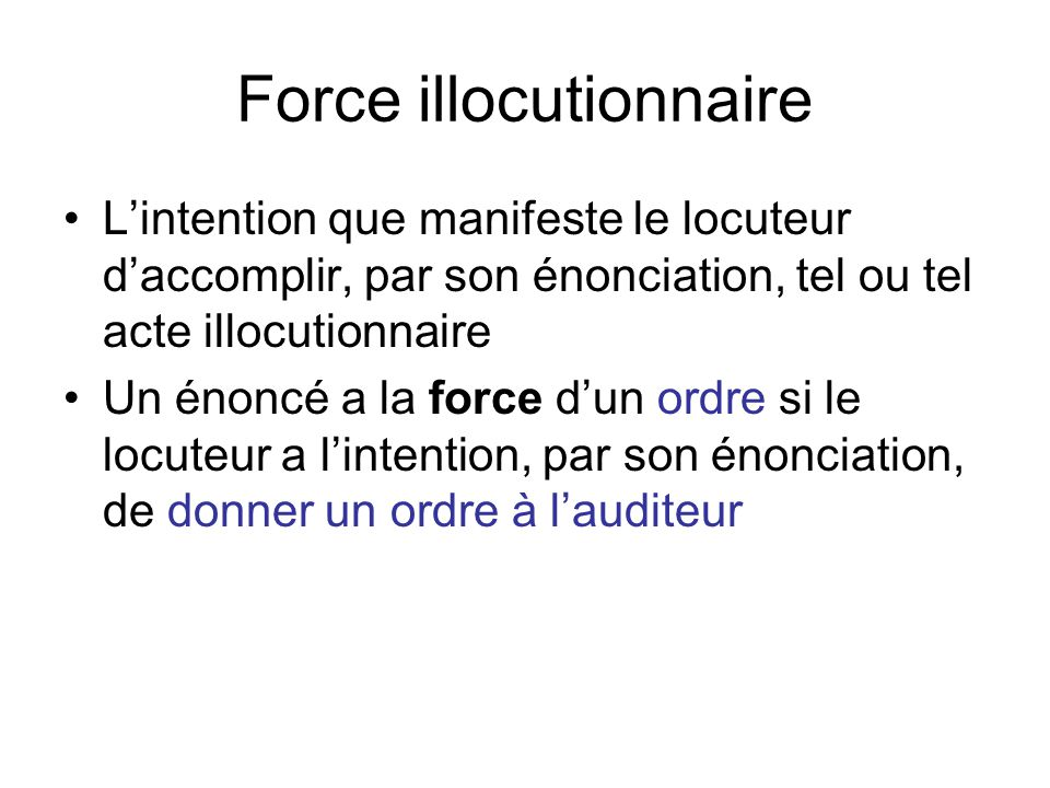 Force illocutionnaire