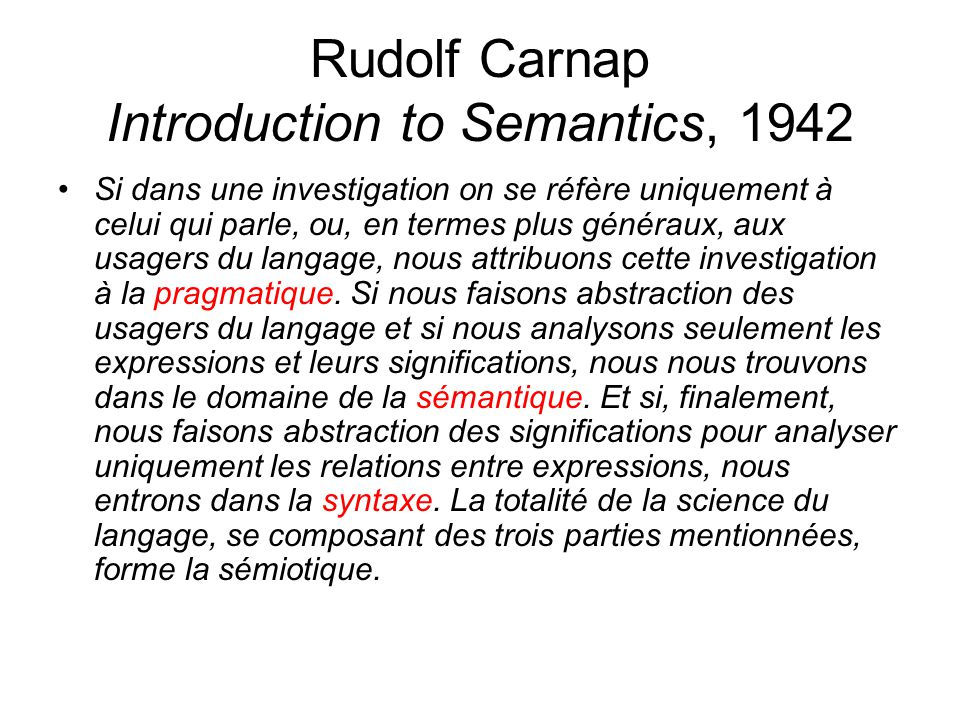 Rudolf Carnap Introduction to Semantics, 1942