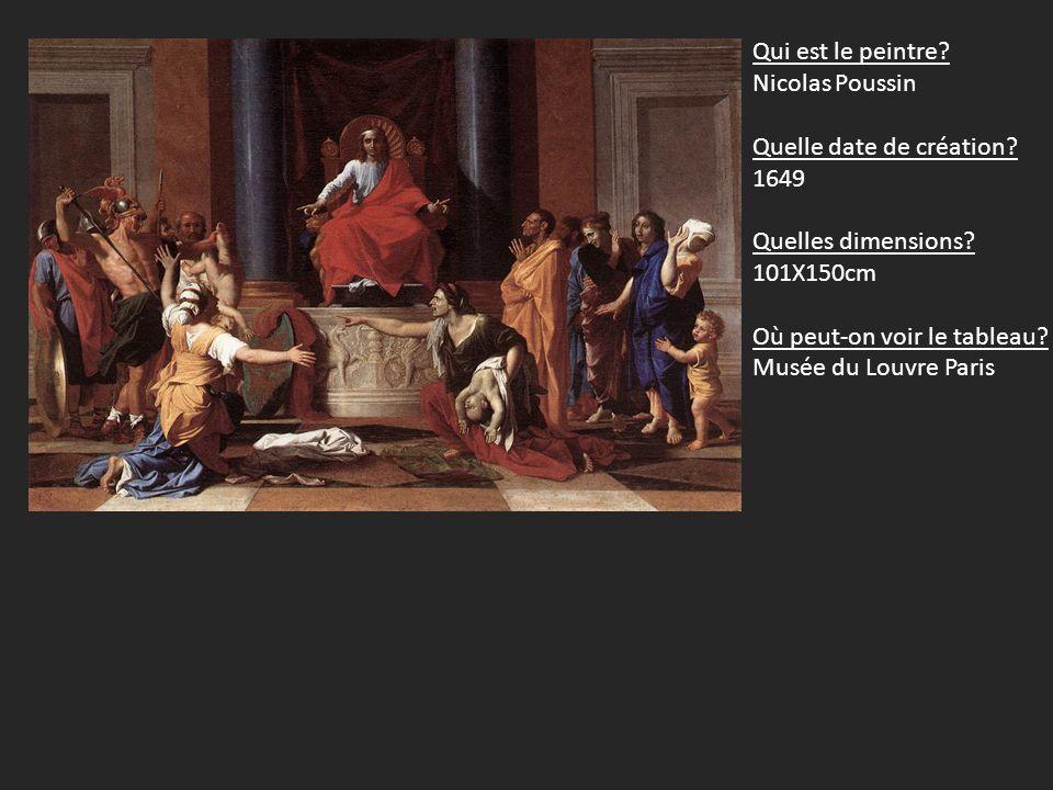 Qui est le peintre Nicolas Poussin. Quelle date de création 1649. Quelles dimensions 101X150cm.