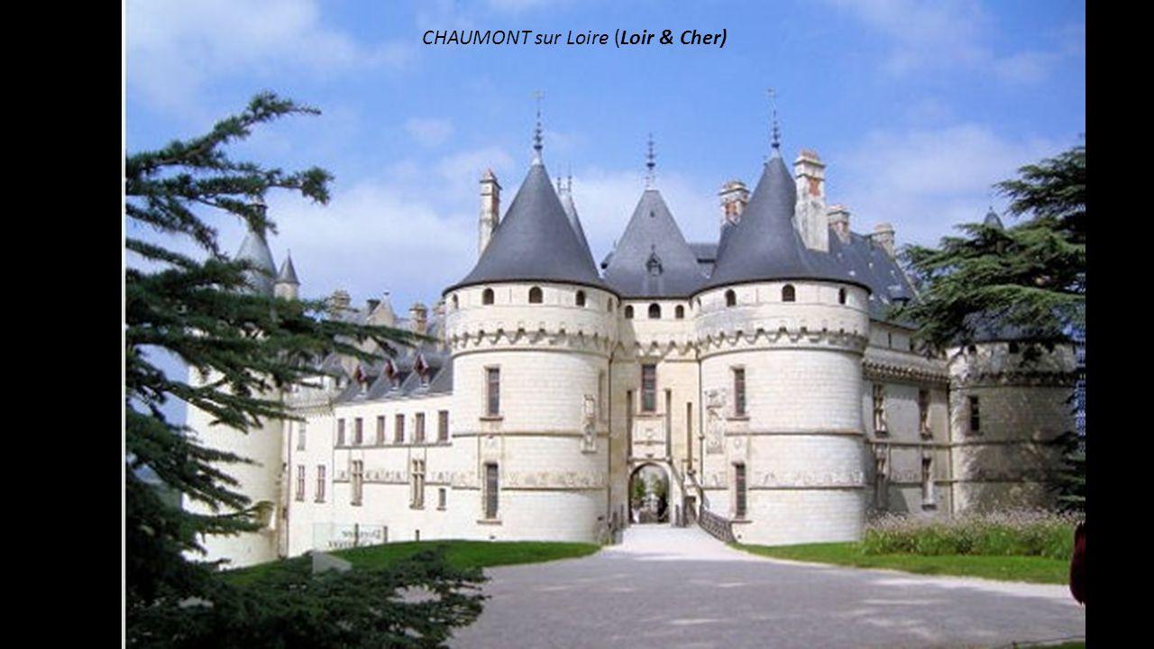 CHAUMONT sur Loire (Loir & Cher)