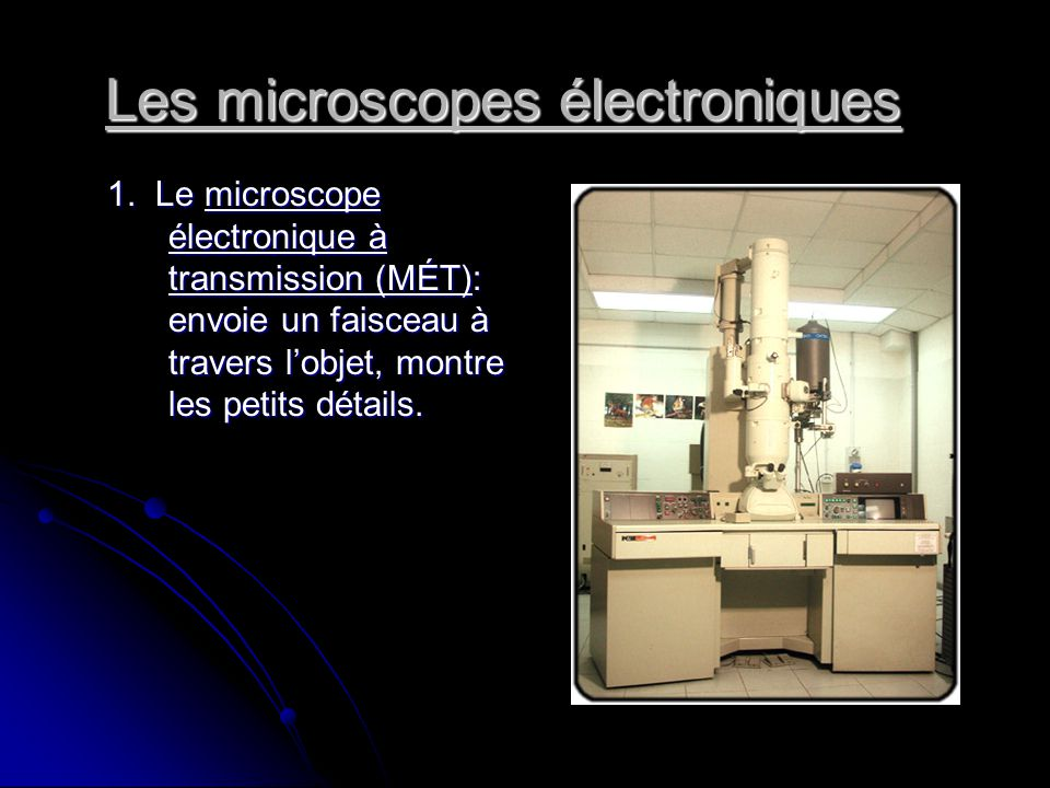 Les microscopes électroniques