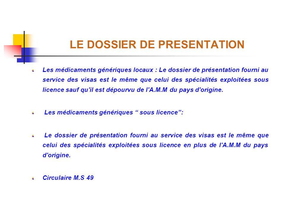 LE DOSSIER DE PRESENTATION