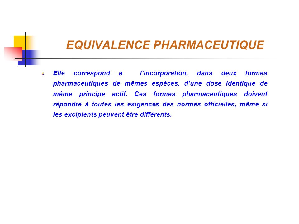 EQUIVALENCE PHARMACEUTIQUE