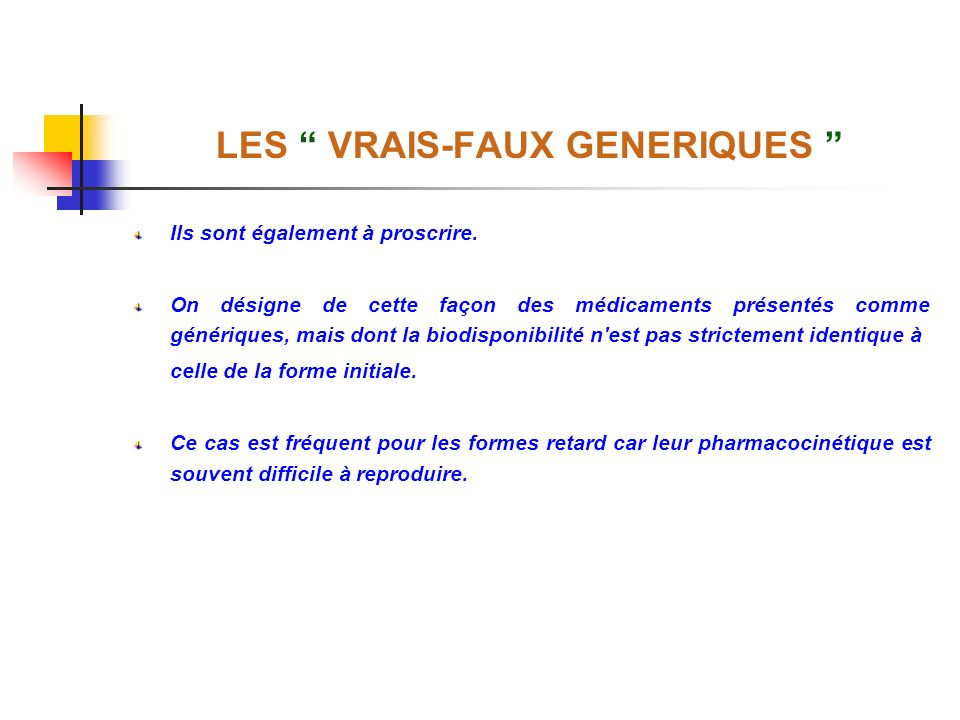 LES VRAIS-FAUX GENERIQUES