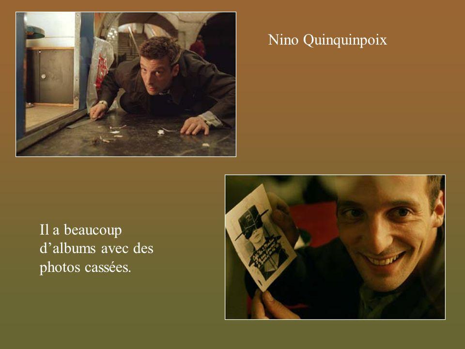 Nino Quinquinpoix Il a beaucoup d'albums avec des photos cassées.
