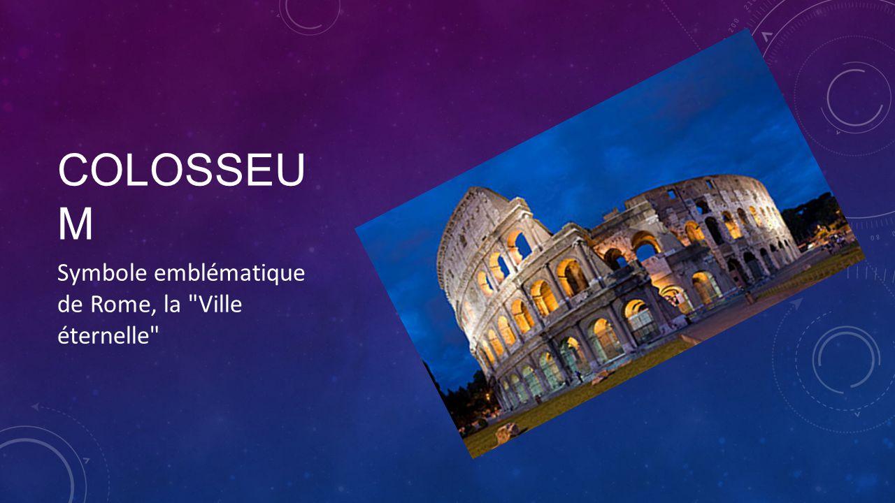 Colosseum Symbole emblématique de Rome, la Ville éternelle