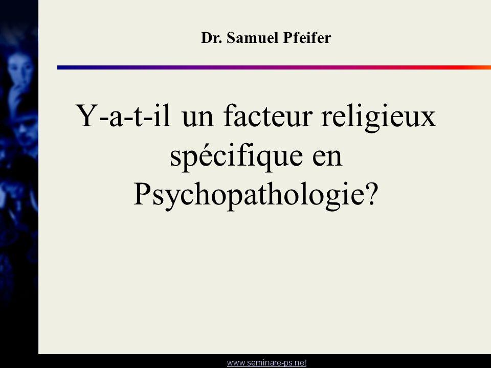 Y-a-t-il un facteur religieux spécifique en Psychopathologie