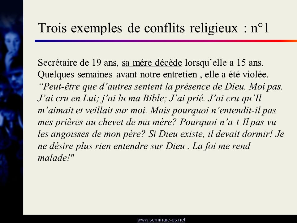 Trois exemples de conflits religieux : n°1
