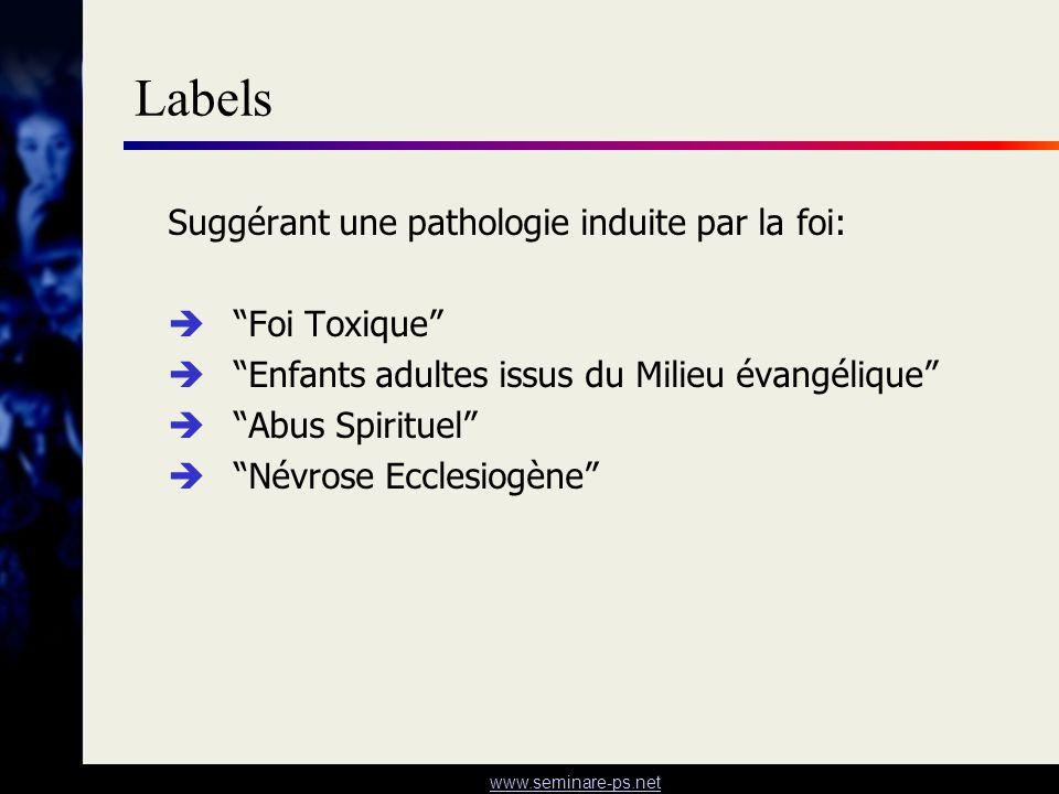 Labels Suggérant une pathologie induite par la foi: Foi Toxique