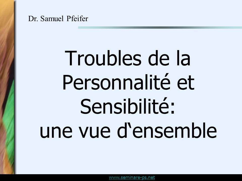 Troubles de la Personnalité et Sensibilité: une vue d'ensemble
