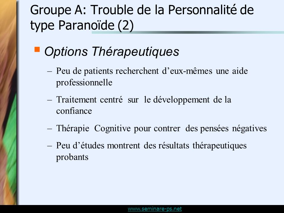 Groupe A: Trouble de la Personnalité de type Paranoïde (2)