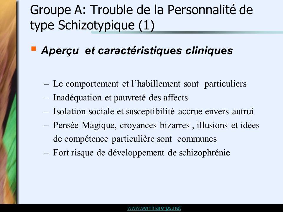 Groupe A: Trouble de la Personnalité de type Schizotypique (1)