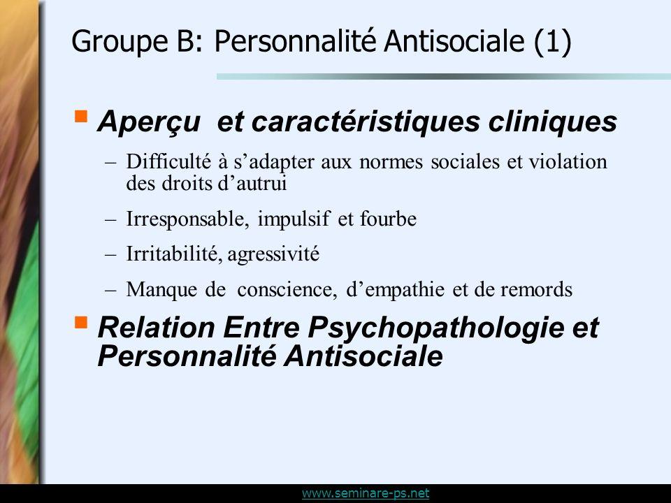 Groupe B: Personnalité Antisociale (1)