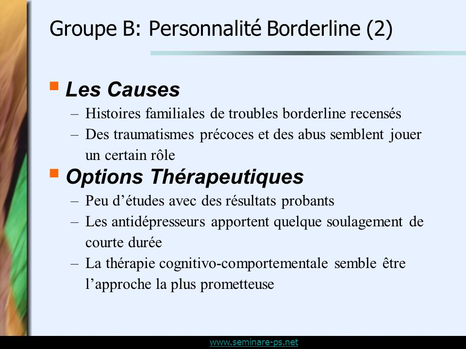 Groupe B: Personnalité Borderline (2)