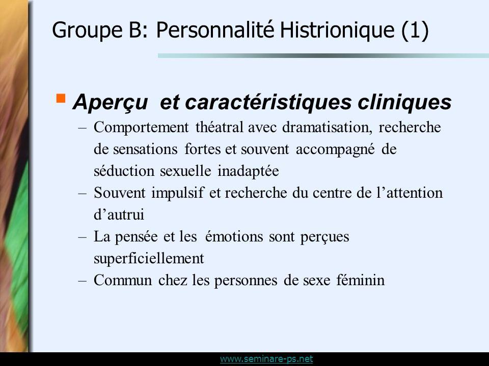 Groupe B: Personnalité Histrionique (1)