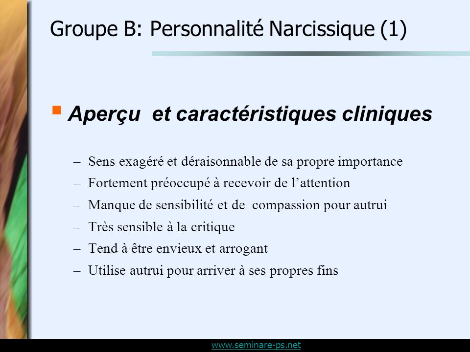 Groupe B: Personnalité Narcissique (1)