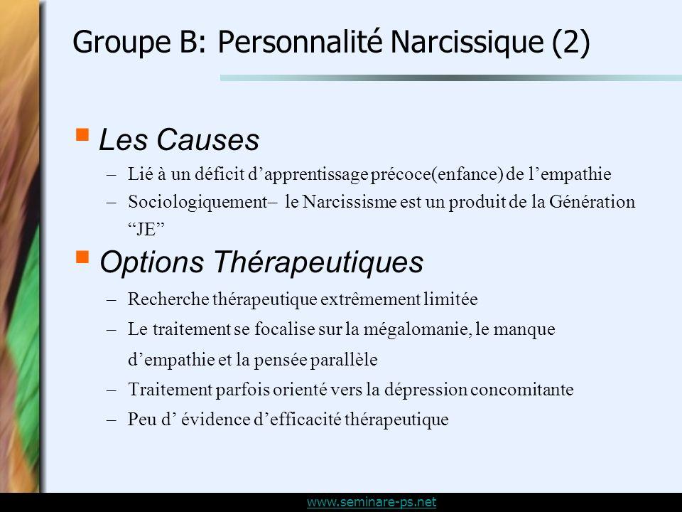 Groupe B: Personnalité Narcissique (2)