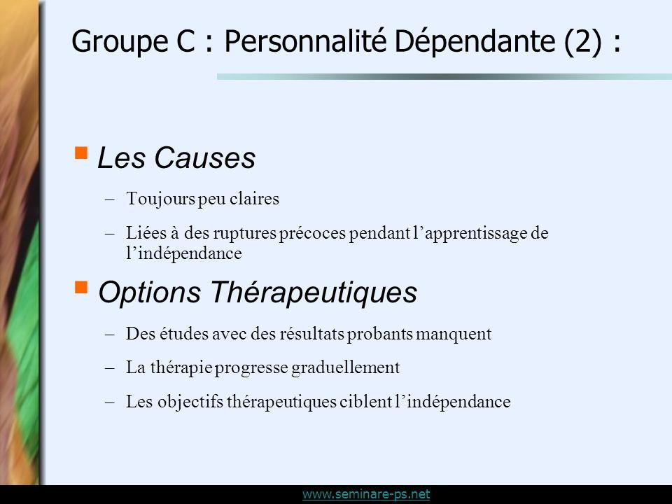Groupe C : Personnalité Dépendante (2) :