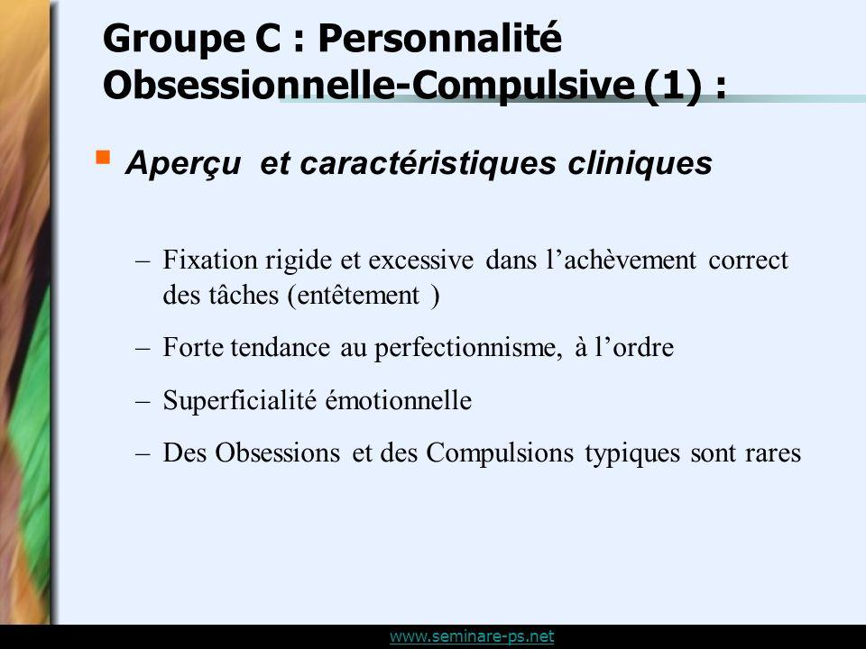 Groupe C : Personnalité Obsessionnelle-Compulsive (1) :