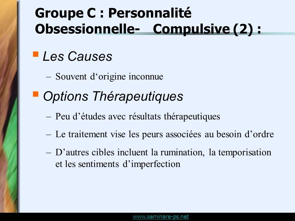 Groupe C : Personnalité Obsessionnelle- Compulsive (2) :