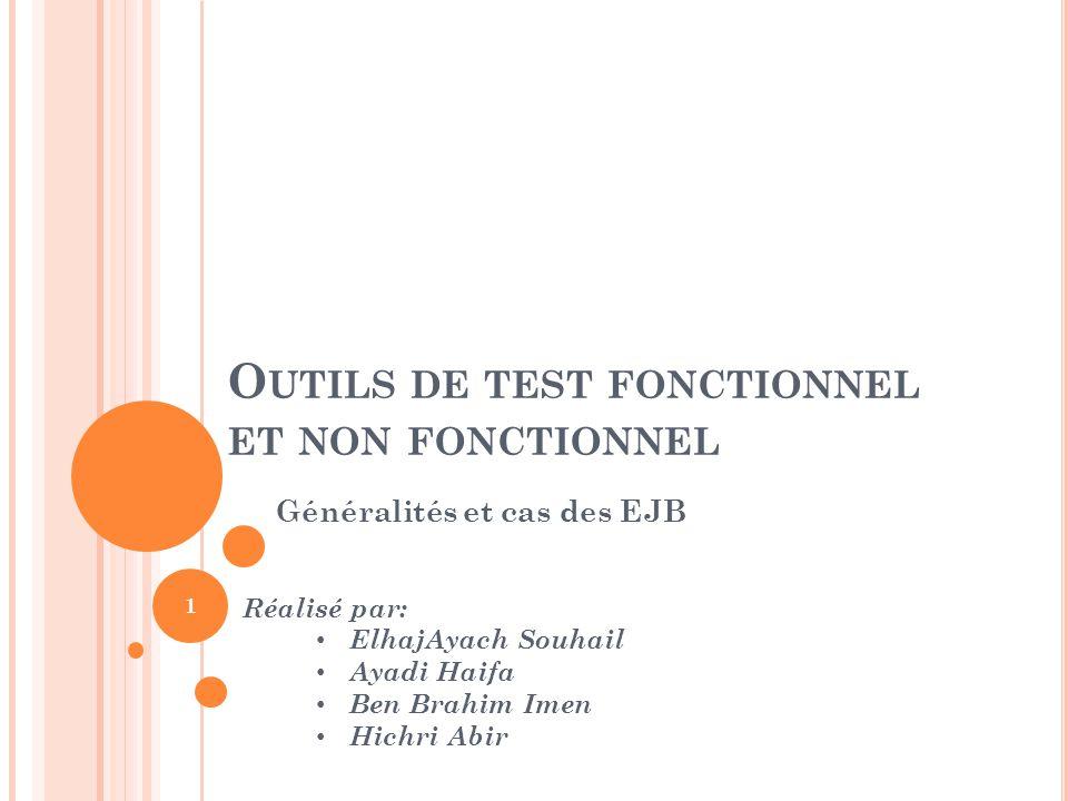 Outils de test fonctionnel et non fonctionnel